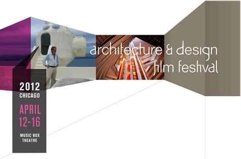 Architecture And Design Film Festival 2012 Archdaily