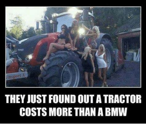 Discover Much More Than Just A Property by 25 Best Memes About Tractor Tractor Memes