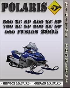 2005 Polaris 500 Xc Sp 600 Xc Sp 700 Xc Sp 800 Xc Sp 900 Fusion Fac