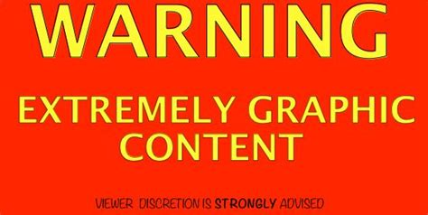 Warning Extremely Graphic War Images Warning Graphic Content Sign Search