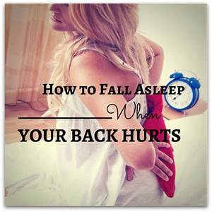 best sleeping for lower back pain sharon karam With best way to sleep with back pain