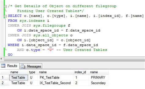 sql server show tables sql server list all objects created on all filegroups in