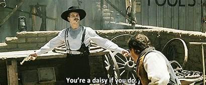 Doc Val Tombstone Holliday Kilmer Quotes Daisy