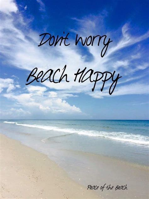 Beach Happy Meme Don't Worry  My Happy Place Pinterest