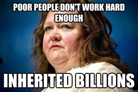 Gina Meme - gina rinehart poverty gaffes know your meme