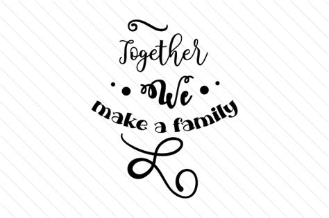 Together We Make A Family Svg Cut File By Creative Fabrica. Training Feedback Form Template. Prep Cook Job Description Template. Resignation Letter From The Post Of Teacher Template. Social Media Analytics Report Template. Strengths And Weaknesses List Template. Free Resume Templates To Download And Print. Registered Nurse Objective For Resume. Disney Dream Deck Map