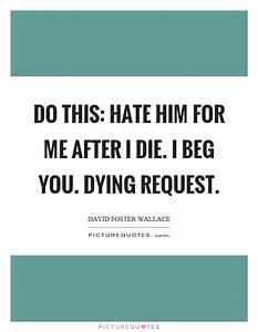 Hate Him Quotes | Hate Him Sayings | Hate Him Picture Quotes