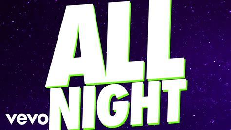 Juicy J, Wiz Khalifa  All Night (official Audio) Youtube