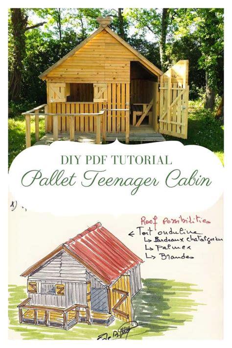 Diy Pdf Tutorial Pallet Teenager Cabin • 1001 Pallets