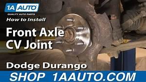 Auto Repair  Replace Front Axle Cv Joint Dodge Durango