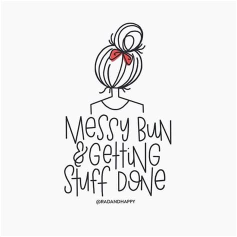Svg, png, and dxf file types compatible with silhouette studio, cricut design space 1 day: Messy buns, Buns and Happy on Pinterest