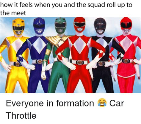 Roll Up Meme - how it feels when you and the squad roll up to the meet everyone in formation car throttle