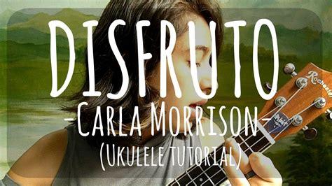 Carla Morrison (tutorial Para Ukulele)
