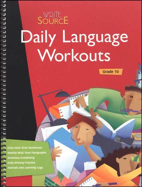 Write Source Daily Language Workouts Grade 10 (2007) (035843) Details  Rainbow Resource Center