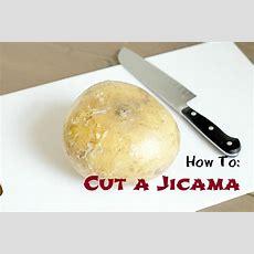 How To Cut A Jicama  Fabtastic Life
