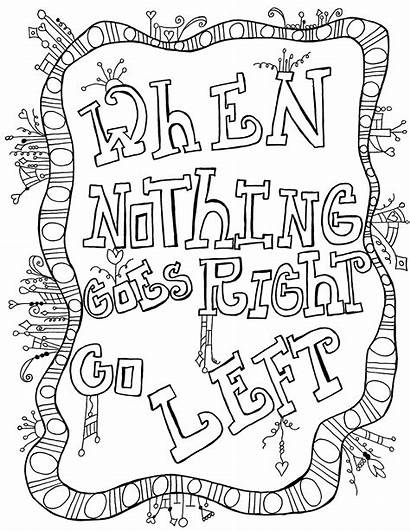 Coloring Inspirational Quotes Pages Printable Adult Quote