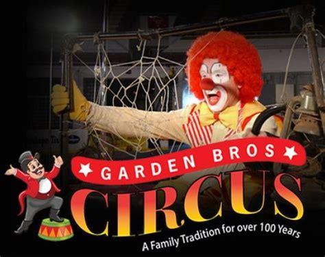 garden brothers circus garden bros circus 4 16 2018 memorial sports center