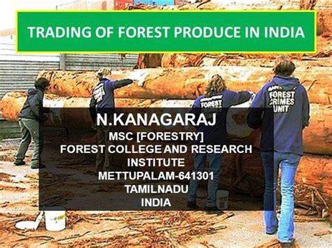 forest trading trading of forest produce in india authorstream