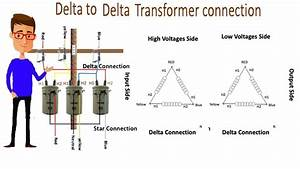 Delta To Delta Transformer Connection