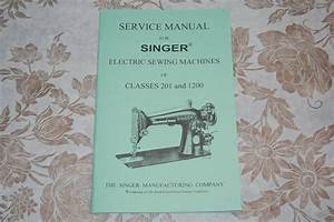 Professional Service Manual For Singer Sewing Machines Of