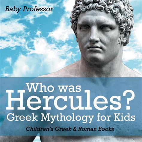 Who Was Hercules? Greek Mythology for Kids Children's ...