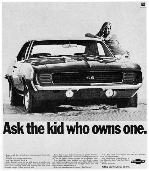 Who Owns Chevrolet by Ask The Kid Who Owns One 1969 Camaro Rs Ss Advertisement