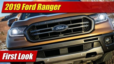First Look 2019 Ford Ranger Testdriventv