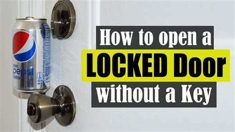 how to lock your door without a lock how to open a locked door without a key