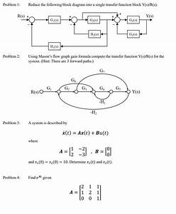 Solved  Problem I Reduce The Following Block Diagram Into