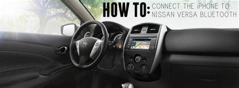 connect iphone  nissan versa bluetooth