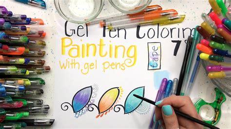 gel  coloring part  painting  gel pens youtube