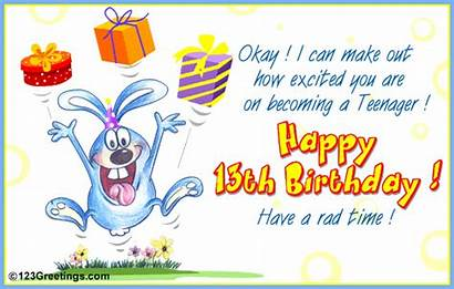 Birthday 13th Happy Teenager Funny Quotes Teenage