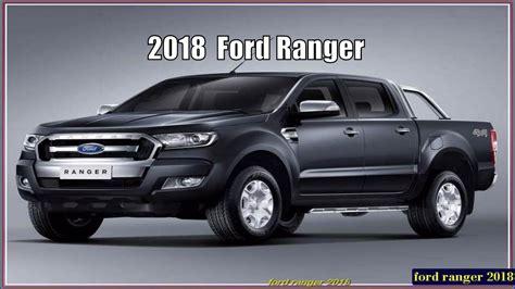 New Ford Ranger 2018 Wildtrak Specs Youtube