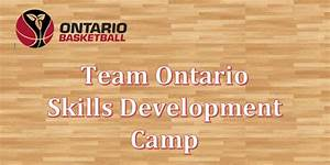 Team Ontario Skills Development Camp • Ontario Basketball ...
