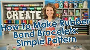 How To Make Rubber Band Bracelets - Simple Pattern