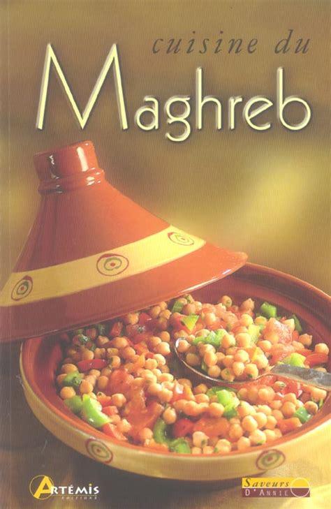 cuisine maghreb cuisine du maghreb avaxhome