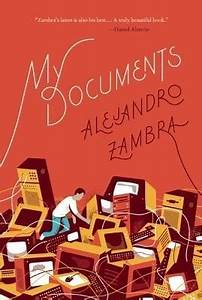 7 books to read this summer culture remezcla With my documents zambra