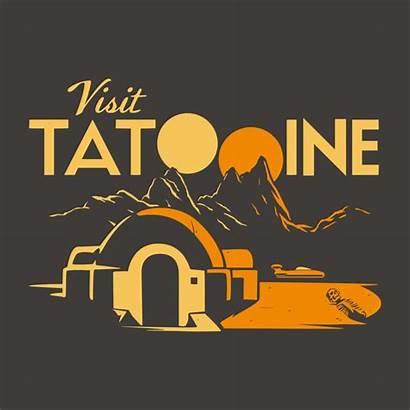 Tatooine Visit Wars Star Shirt Snorgtees Shirts