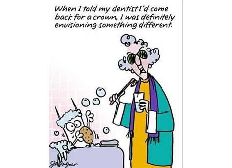 Dentist Crown Meme - http www bing com images search q new maxine cartoons maxine pinterest dental crowns