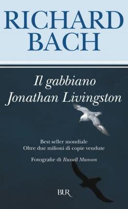 il gabbiano di livingston il gabbiano jonathan livingston rizzoli libri