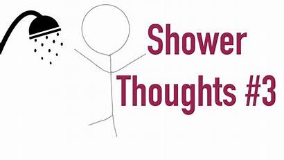 Shower Thoughts Interesting