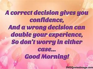 A correct decis... Confident Decision Quotes