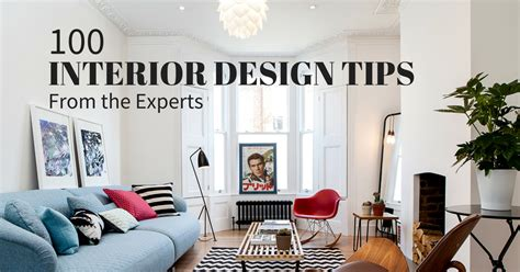 how to do interior decoration at home interior design tips 100 experts their best advice