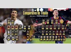 Títulos Messi Cristiano Messi vs Cristiano Ronaldo