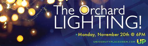 orchard lighting event university placeuniversity place