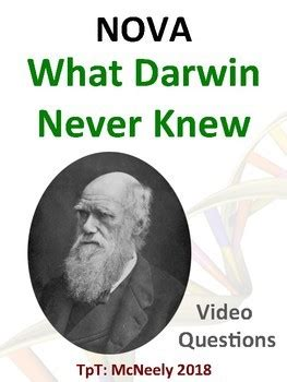 Nova What Darwin Never Knew Video Questions By Mr Mcneely Tpt