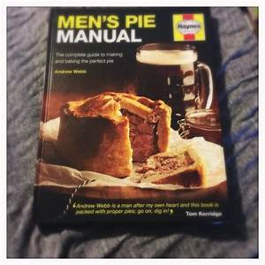 Book Review  Men U0026 39 S Pie Manual By Haynes  U2022 Foodie Explorers