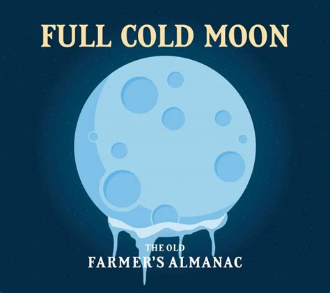 Full Moon For December 2017 The Full Cold Moon  The Old Farmer's Almanac