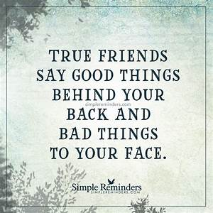 True friends say good things behind your back | LOA Lover ...