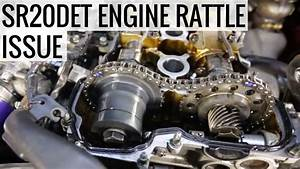 Sr20det Engine Rattle Dilema - Project Grips14